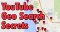 Use the free Youtube GeoSearch Tool