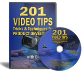 201 Video Tips, Tricks & Techniques for Product Developers